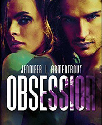 Obsession: 1 di Jennifer L. Armentrout | Disponibile in libreria dal 19 aprile