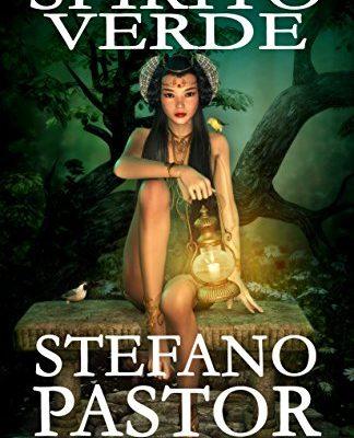 Spirito verde di Stefano Pastor | Disponibile in ebook dal 3 aprile