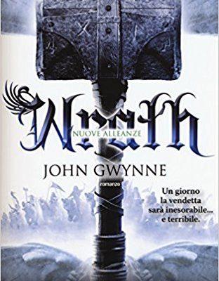 Wrath. Nuove alleanze di John Gwynne | Disponibile in libreria dal 20 aprile