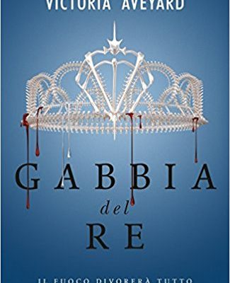 Gabbia del re di Victoria Aveyard | Disponibile in libreria dal 2 maggio